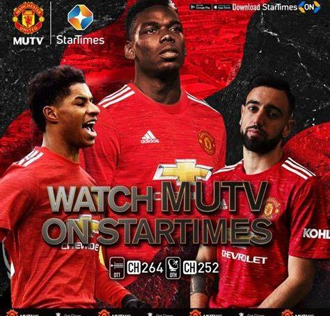 Manchester United signs deal with StarTimes to offer MUTV in Africa