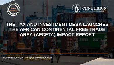 Centurion Plus launches Africa's free trade area preliminary impact report